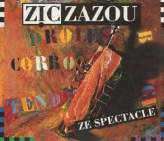Ze spectacle